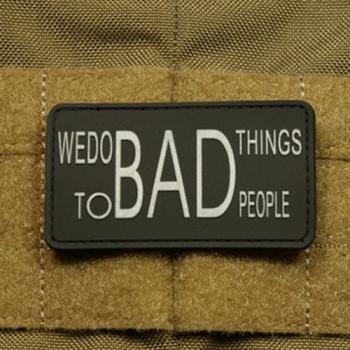PVC nášivka JTG We Do Bad Things