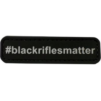 PVC nášivka #Blackriflesmatter