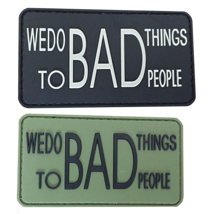 PVC nášivka We do Bad Things